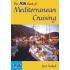 The RYA Book of Mediterranean Cruising