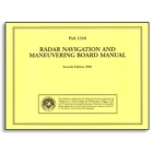 PUB 1310: The Radar Navigation and Maneuvering Board Manual